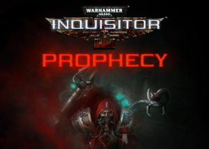 Warhammer Inquisitor Prophecy Cover